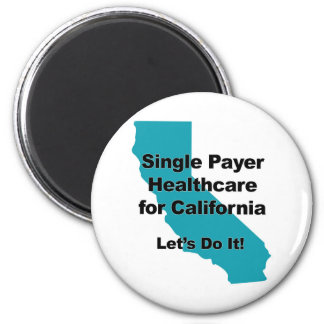 Single Payer Healthcare for California Magnet