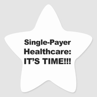 Single Payer Healthcare - It's Time! Star Sticker