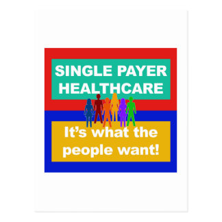 Single Payer Healthcare—It's What the People Want Postcard