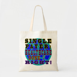 Single payer healthcare tote bag
