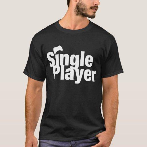 Single Player T-Shirt