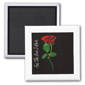 Single Red Rose - to the one I love Fridge Magnet