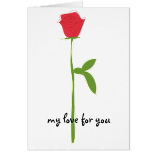 single rose, my love for you greeting card