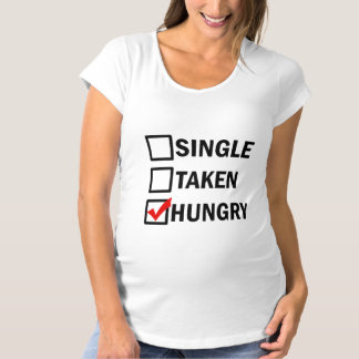 Single Taken Hungry funny mens shirt