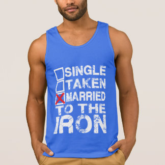 Single Taken Married to the Gym Shirt for Lifters
