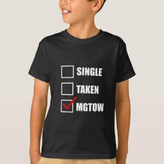 Single Taken MGTOW T-Shirt