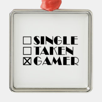 Single Taken or Gamer Metal Ornament