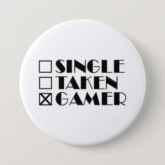 Single Taken or Gamer Pinback Button