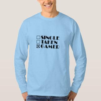 Single Taken or Gamer T-Shirt