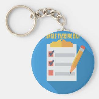 Single Tasking Day - Appreciation Day Keychain