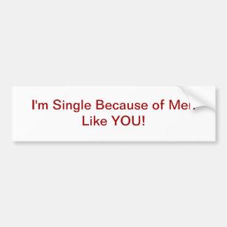 Single Women Bumper Sticker
