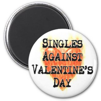 Singles Against Valentine's Day magnet
