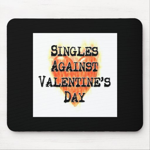 Singles Against Valentine's Day Mouse Mats