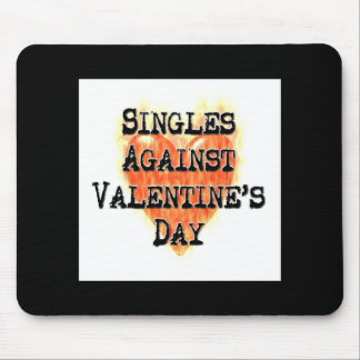 Singles Against Valentine's Day Mouse Pad