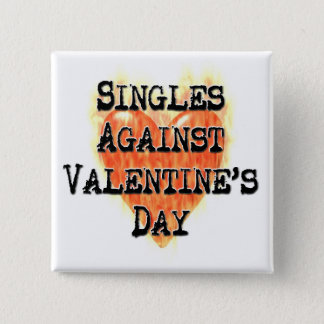 Singles Against Valentine's Day Pinback Button