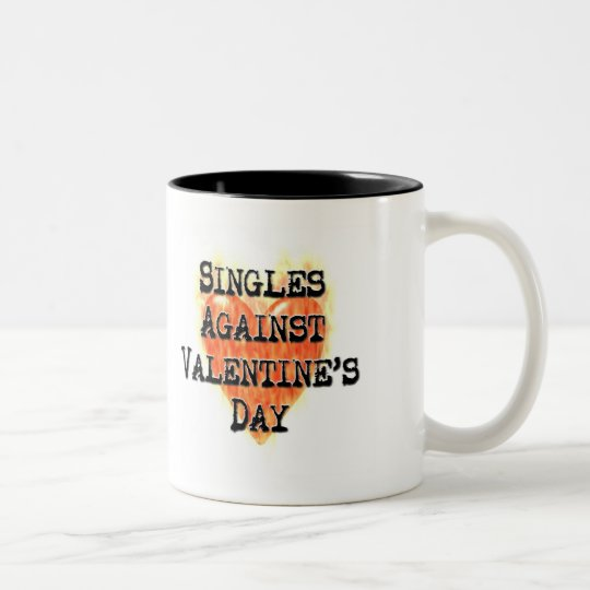 Singles Against Valentine's Day Two-Tone Coffee Mug