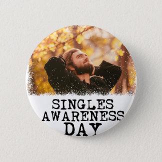 Singles Awareness Day - Fifteenth February Pinback Button
