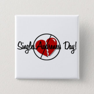 Singles Awareness Day Pinback Button