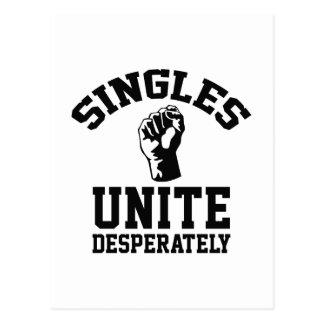 Singles Unite Desperately Postcard