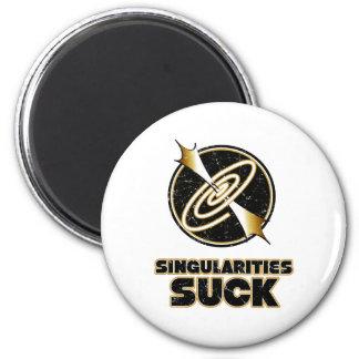 Singularities Suck 2 Inch Round Magnet