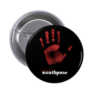Sinister Southpaw Pinback Button