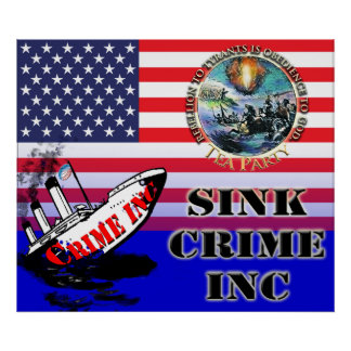 Sink Crime Inc Tea Party Poster