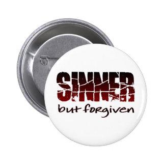Sinner but forgiven 2 inch round button