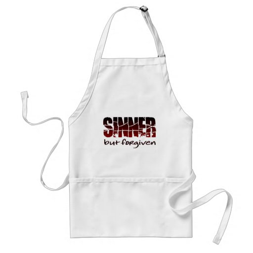 Sinner but forgiven adult apron