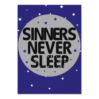 Sinners Never Sleep Card