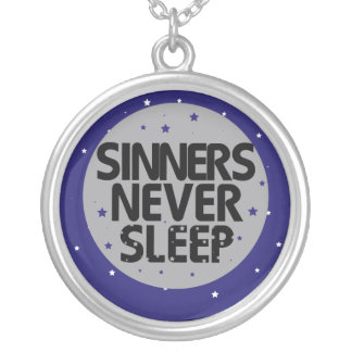 Sinners Never Sleep Custom Jewelry
