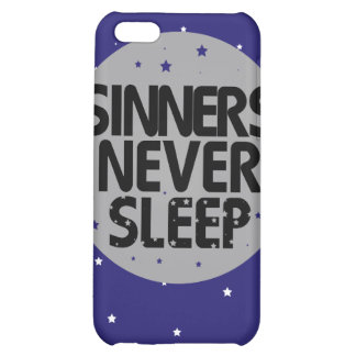 Sinners Never Sleep iPhone 5C Case