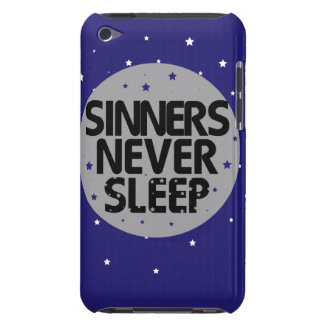 Sinners Never Sleep iPod Touch Cases