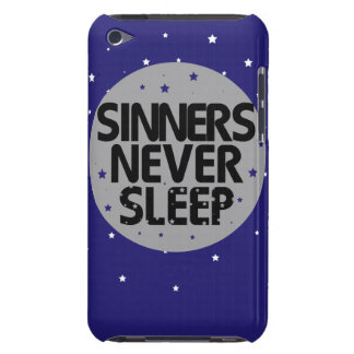 Sinners Never Sleep iPod Touch Cover