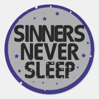 Sinners Never Sleep Round Sticker