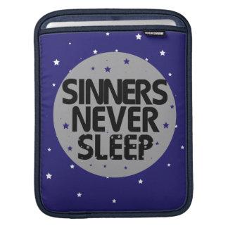 Sinners Never Sleep Sleeves For iPads