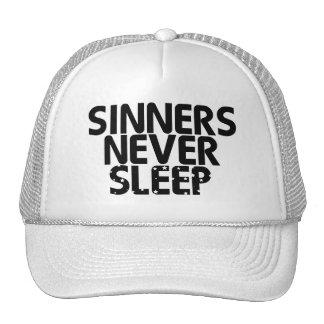 Sinners Never Sleep Trucker Hats