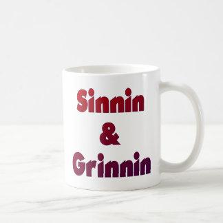 Sinnin y Grinnin Taza De Café