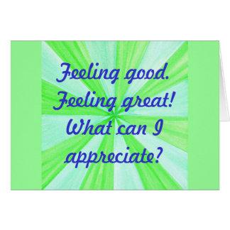 Sintiéndose bien, sintiendo grande, afirmación tarjeta de felicitación