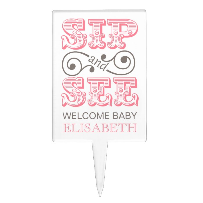Sip And See Meet Our New Born Baby Girl Cake Topper