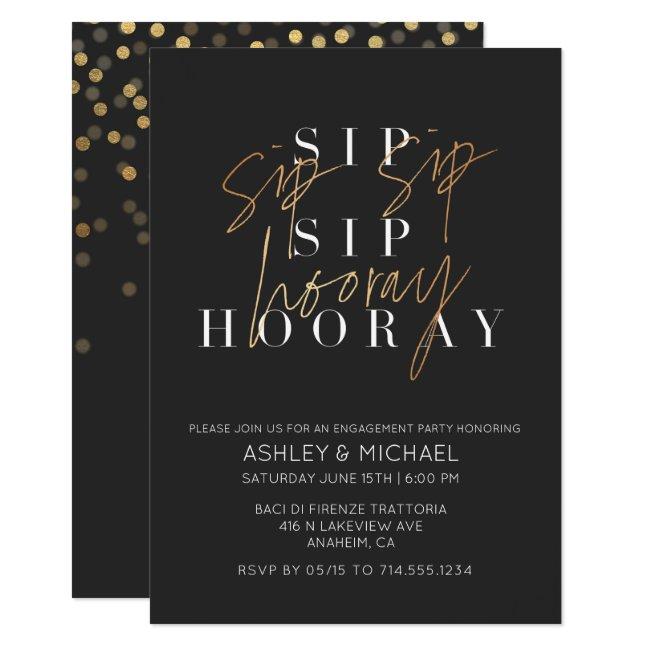 Sip Sip Hooray Black Gold Engagement Announcement