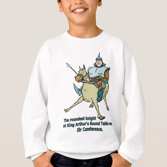 Sir Cumference Sweatshirt