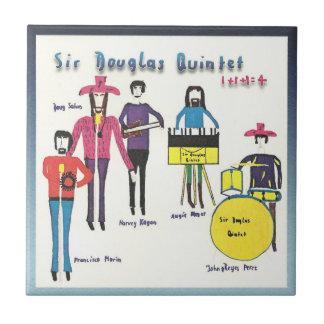 Sir Douglas Quintet 1+1+1=4 Tile