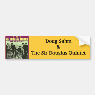 Sir Douglas Quintet Bumper Sticker