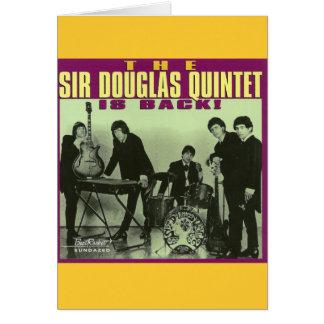 Sir Douglas Quintet Card