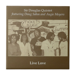 Sir Douglas Quintet Live Love Ceramic Tiles