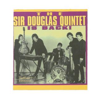 Sir Douglas Quintet Notepads