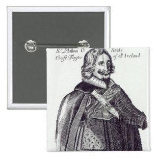 Sir Felim O Neill de Kinard Pins