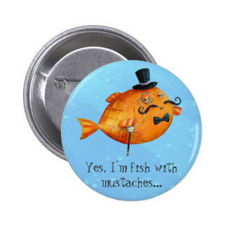 Sir Fishy Mustached Fish Button