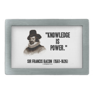 Sir Francis Bacon Knowledge Is Power Quote Belt Buckle