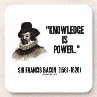 Sir Francis Bacon Knowledge Is Power Quote Coaster